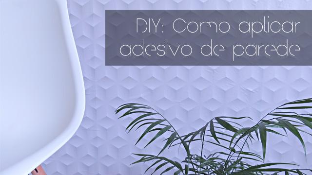 Adesivos de parede - como instalar em toda a parede? DIY Vida Louca de Casada.