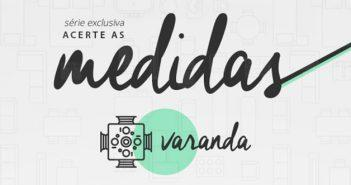 acerte-as-medidas-varanda-header